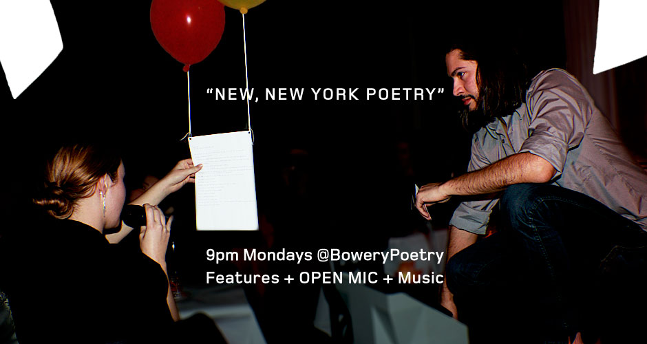 The Poet in New York is Every Monday at 9pm